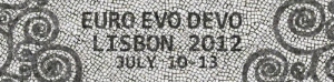 EURO EVO DEVO LISBON 2012 - The fourth meeting of the European Society for Evolutionary Developmental Biology (EED)
