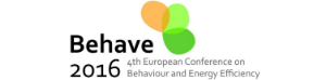 Behave 2016 - 4th European Conference on Behaviour and Energy Efficiency