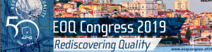EOQ Congress 2019 - Rediscovering Quality: 63rd European Congress of Quality