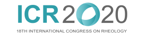 ICR 2020: XVIIIth International Congress on Rheology